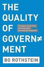 The Quality of Government: Corruption, Social Trust, and Inequality in Internati