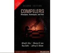 Compilers : Principles, Techniques, and Tools by Monica S. Lam, Alfred V. Aho...