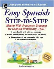 Easy Spanish Step-by-Step: Master High-Frequency Grammar for Spanish Proficie...