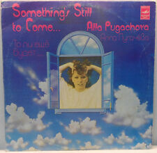 Alla Pugachova - Something Still to Come LP Russian Melodiya BLUE Алла Пугачева