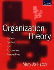 Organization Theory: Modern, Symbolic, and Postmodern Perspectives-ExLibrary