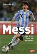 MESSI EL CHICO QUE SIEMPRE LLEGABA TARDE (Y AHORA ES EL PRIMERO) - Book 2011
