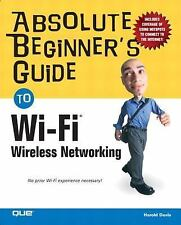 NEW - Absolute Beginner's Guide to Wi-Fi Wireless Networking