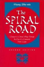 The Spiral Road: Change in a Chinese Village Through the Eyes of a Com-ExLibrary