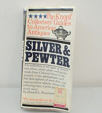 The Knopf Collectors Guides to American Antiques Silver & Pewter (1984)