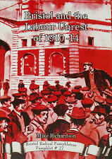 BRISTOL LABOUR UNREST 1910-14 Trade Union Working Class History Socialism Strike