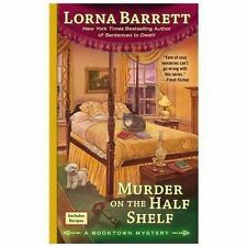 Murder on the Half Shelf by Lorna Barrett (2013, Paperback)