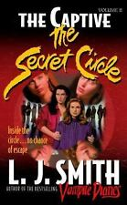 The Captive (The Secret Circle #2) Smith, L. J. Paperback