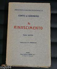 Il Rinascimento - Conte di Gobineau - Prima edizione Frank & C. 1911