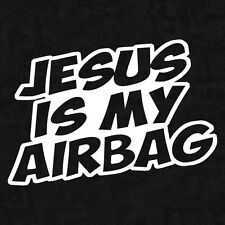 Jesus is my Airbag Oldtimer rat sort shocker sticker voiture autocollant JDM 15cm