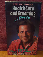 Health Care And Grooming Guide by Joel Silverman VHS Video Dog Training Program
