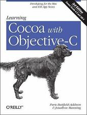 Learning Cocoa with Objective-C: Developing for the Mac and iOS App Stores, Mann