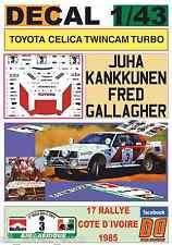 DECAL 1/43 TOYOTA CELICA TWINCAM TURBO J.KANKKUNEN COTE D´IVOIRE 1985 1st (01)