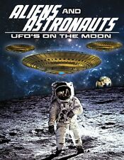 Aliens and Astronauts: UFO's on the Moon -   DVD