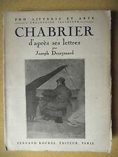 JOSEPH DESAYMARD EMMANUEL CHABRIER D'APRÈS SES LETTRES L'HOMME ET L'OEUVRE 1934