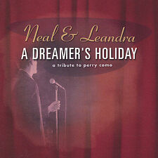 A Dreamer's Holiday: A Tribute to Perry Como Neal and Leandra Audio CD