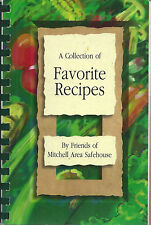 *MITCHELL SD 2010 FRIENDS OF AREA SAFEHOUSE COOK BOOK *FAVORITE RECIPES *LOCAL