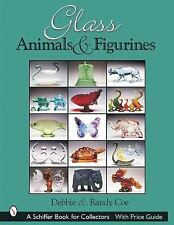 Glass Animals & Figurines (Schiffer Book for Collectors) Coe, Debbie Books-Good