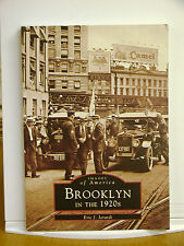 Brooklyn in the 1920s Eric Ierardi CONEY ISLAND HEIGHTS FORT GREEN GRAVESEND