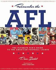 Remember the AFL : The Ultimate Fan's Guide to the American Football League...