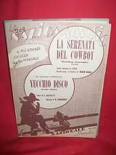 RICH HALL La serenata del Cowboy + FASSINO/MARCHETTI Vecchio Disco1950 Spartiti