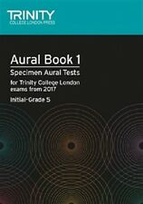 Trinity College London Aural Book 1: Specimen Aural Tests Initial-Grade 5, 2017