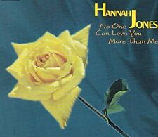 Hannah Jones No one can love you more than me (1997; 6 versions) [Maxi-CD]