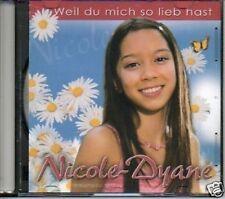 (283F) Nicole Dyane, Weil du Mich so Lieb Hast - DJ CD