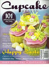 CUPCAKES  HEAVEN,   SPRING, 2013  ( 101 SPRING TIME RECIPES * HAPPY EASTER )