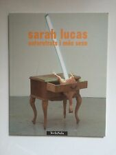 SARAH LUCAS, 'Autoretrats i mes sexe' exhibition catalogue, 2000