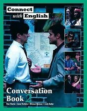 Connect with English Conversation Bk. 2 by Linda Butler, Michael Berman,...