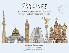 Skylines: A Journey Through 50 Skylines of the World's Greatest Cities, , , Very
