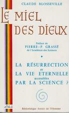 BLOSSEVILLE Claude / LE MIEL DES DIEUX.
