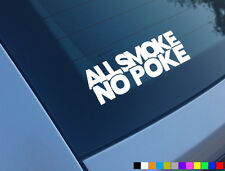 ALL SMOKE NO POKE CAR STICKER FUNNY TDI GOLF DUB DIESEL DERV 306 DTURBO DECAL