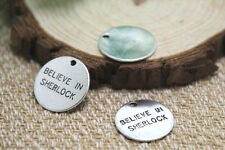 20pcs- believe in sherlock Charms Silver disc believe in sherlock penant 20mm