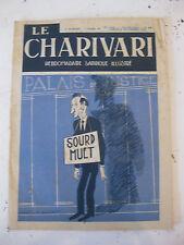 Journal 1935 N°488 Charivari Hebdomadaire satirique illustré Ralph Soupault