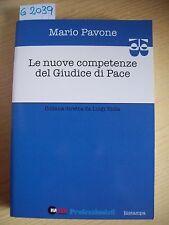 MARCO PAVONE - LE NUOVE COMPETENZE DEL GIUDICE DI PACE - HALLEY EDITRICE - 2005
