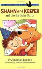 Shawn and Keeper: The Birthday Party (Puffin Easy-To-Read)