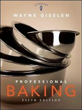 Professional Baking 5th Edition (2008, Hardcover)