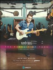Hunter Hayes Ernie Ball Music Man Guitar The Pursuit of Tone Directv 8 x 11 ad