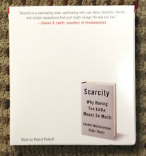 Scarcity : Why Having Too Little Means So Much by Sendhil Mullainatham and...