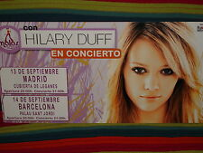 POSTER HILARY DUFF  BARCELONA / MADRID  LIMITADO NO DISPONIBLE EN TIENDAS