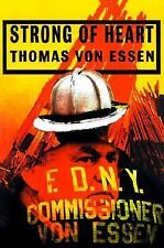 strong of heart by thomas von essen soft cover
