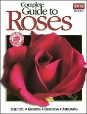 Complete Guide to Roses (2004, Paperback)