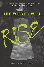 READ ONCE H.Cover Copy The Wicked Will Rise, Danielle Paige, 2nd in Series