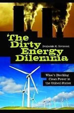 The Dirty Energy Dilemma: What's Blocking Clean Power in the United St-ExLibrary