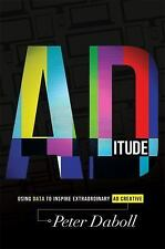 ADitude: Using Data To Inspire Extraordinary AD Creative