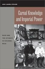 Stoler, Ann Laura Carnal Knowledge and Imperial Power: Rac