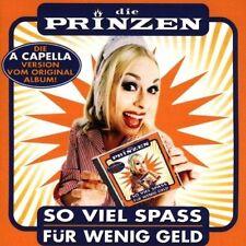 Die Prinzen So viel Spass für wenig Geld-A Capella Version (1999) [CD]