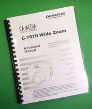 Color Printed Olympus Camera C-7070 Wide Zoom Manual Guide 222 Pages
